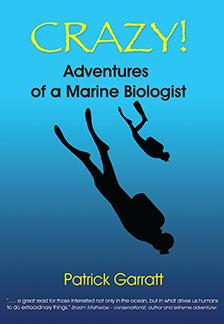 Crazy!Adventures of a Marine Biologist by Pat Garratt