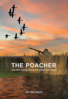 The Poacher by Div De Villiers