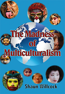 The Madness of Multiculturalism