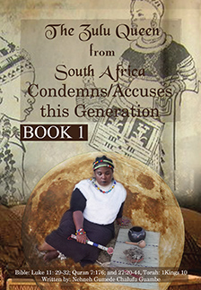 The Zulu Queen from South Africa Condemns this Generation - Book 1