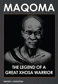 MAQOMA-The Legend of a Great Xhosa Warrior
