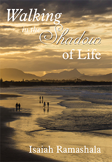 Walking in the Shadow of Life