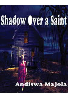 Shadow Over a Saint
