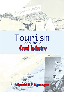 Tourism can be a Cruel Industry