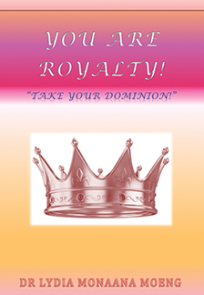 You Are Royalty! Take Your Dominion