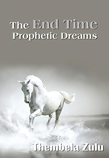 The End Time Prophetic Dreams