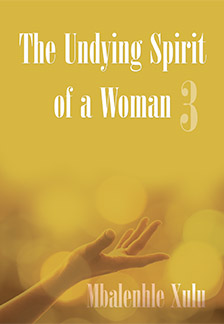 The Undying Spirit of a Woman 3